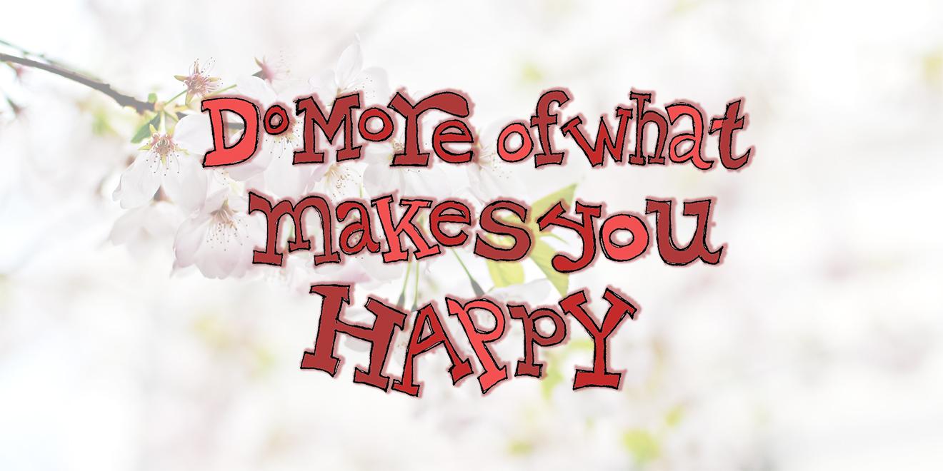 älter werden, gesund älter werden, altern, gesund altern, gesund im Alter, do more of what makes you happy